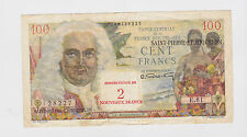 St. Pierre et Miquelon - 2 Francs over 100 Francs   1963