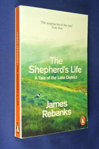 THE-SHEPHERDS-LIFE-James-Rebanks-SHEPHARD-SHEEP-FARM-LAKE-DISTRICTS-ENGLAND-Book
