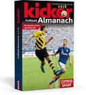 Kicker Fußball-Almanach 2016 von Robert Hohensee und Ulrich Matheja (2015, Kunststoffeinband)