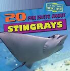 20 Fun Facts about Stingrays by Heather Moore Niver (Paperback / softback, 2012)