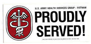 BUMPER-STICKER-U-S-ARMY-HEALTH-SERVICES-GROUP-VIETNAM-PROUDLY-SERVED