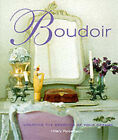 Boudoir: Creating the Bedroom of Your Dreams by Hilary Robertson (Hardback, 2000)