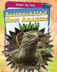 Australasia's Most Amazing Animals by Anita Ganeri (Paperback, 2009)