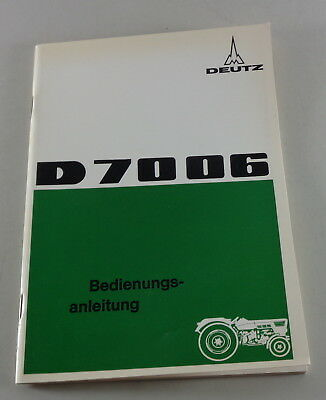 Farming & Agriculture Qualified Operating Instructions/handbook Deutz Tractor/tractor D 7006 Stand 04/1970