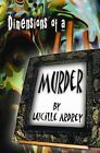 Dimensions of a Murder 9781413778977 by Lucille Ardrey Paperback