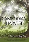 Cambodian Harvest Rhonda Pooley Even Before Paperback 9781921632792