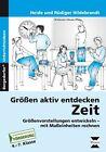 Größen aktiv entdecken: Zeit von Heide Hildebrandt (2015, Geheftet)