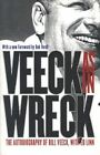 Veeck as in Wreck: The Autobiography of Bill Veeck by Bill Veeck, Ed Linn (Paperback, 2001)