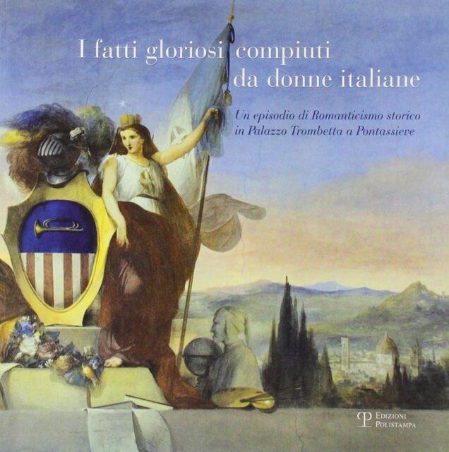 I fatti gloriosi compiuti da donne italiane - 2009