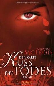 Der-kalte-Kuss-des-Todes-Roman-von-McLeod-Suzanne-Buch-Zustand-gut