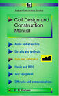 Coil Design and Construction Manual by B.B. Babani (Paperback, 1984)