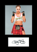 RONDA ROUSEY #1 (WWE) Signed (Reprint) Photo A5 Mounted Print - FREE DELIVERY