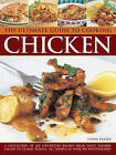 The Ultimate Guide to Cooking Chicken: A Collection of 200 Step-by-Step Recipes from Tasty Summer Salads to Classic Roasts, All Shown in Over 900 Photographs by Linda Fraser (Hardback, 2013)