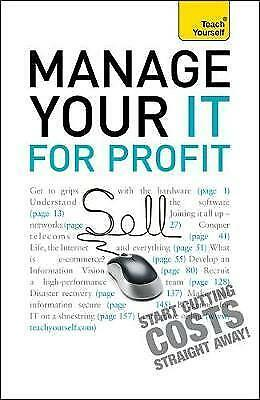 1 of 1 - Manage Your IT for Profit: Teach Yourself, Pagan, Michael, Very Good condition,