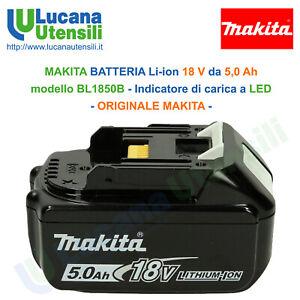 MAKITA-BATTERIA-LI-ION-18V-da-5-0Ah-modello-BL1850B-a-LED-ORIGINALE-NO-SCATOLA