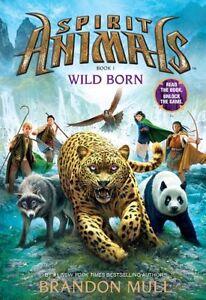 Spirit-Animals-Book-1-Wild-Born-by-Brandon-Mull