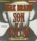 Son of an Outlaw by Max Brand (CD-Audio, 2015)
