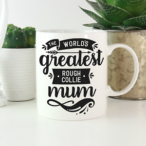 Rough-Collie-Mum-Mug-Cute-amp-funny-gifts-for-all-Rough-Collie-owners-amp-lovers