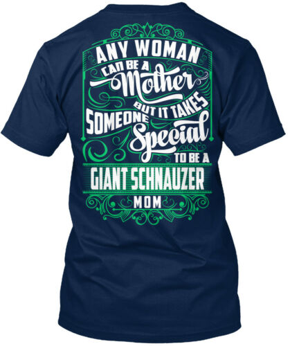 Unique Giant Schnauzer Mom Funny Gift Any Woman Can Be Standard Unisex T-shirt