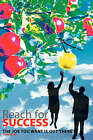 Reach for Success - the Job You Want is Out There by Ron (Paperback, 2007)