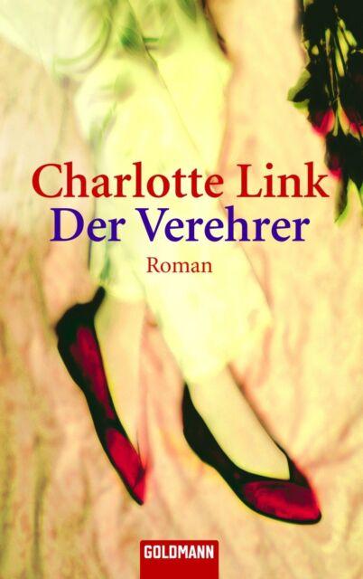 Der Verehrer von Charlotte Link (1998, Taschenbuch)