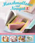 Marshmallows and Nougat by Carol Pastor (Hardback, 2015)