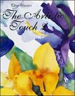 Artistic Touch: The Artistic Touch 2 by Christine M. Unwin (1997, Hardcover)