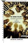 No More Teams! by M. Schrage (Paperback, 1995)
