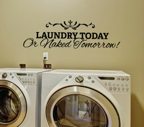 Laundry Today Wall Sticker Home Quotes Inspirational Love MS105VC