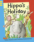 Hippo's Holiday by Lynne Benton (Paperback, 2008)