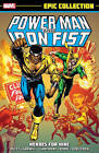Power Man & Iron Fist Epic Collection: Heroes for Hire by Ed Hannigan, Chris Claremont (Paperback, 2015)