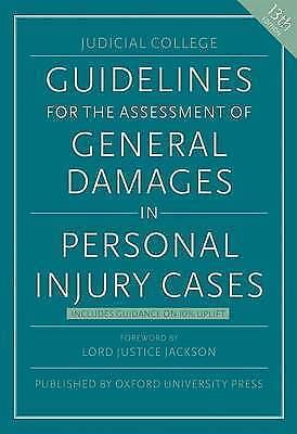 1 of 1 - Guidelines for the Assessment of General Damages in Personal Injury Cases by Ju