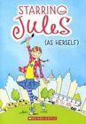Starring Jules (as Herself) 9780606353656 by Beth Ain Hardback