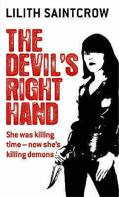 1 of 1 - The Devil's Right Hand: The Dante Valentine Novels: Book Three by Lilith Saintcr