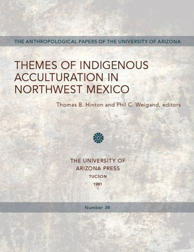 Themes of Indigenous Acculturation in Northwest Mexico (Southwest Chronicle Seri