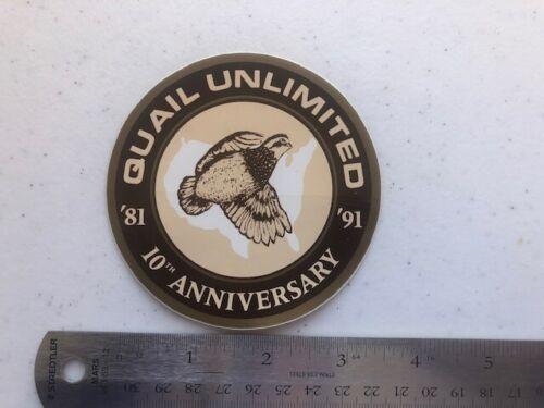 Rare item! Vintage Quail Unlimited 10th Anniversary 1981-1991 sticker