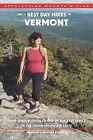 AMC's Best Day Hikes in Vermont: Four-Season Guide to 60 of the Best Trails in the Green Mountain State by Jennifer Lamphere Roberts (Paperback / softback, 2013)