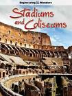 Stadiums and Coliseums by Carla Mooney (Hardback, 2015)