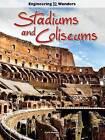 Stadiums and Coliseums by Carla Mooney (Hardback, 2015)