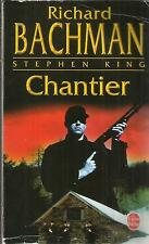 RICHARD BACHMAN/STEPHEN KING CHANTIER