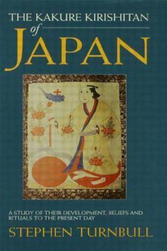 Kakure Kirishitan of Japan : A Study of Their Development, Beliefs, an-ExLibrary