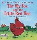 Sly Fox and the Little Red Hen by Penguin Books Ltd (Hardback, 1999)