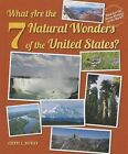 What Are the 7 Natural Wonders of the United States? by Cheryl L Defries (Hardback, 2013)