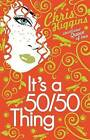 It's a 50/50 Thing by Chris Higgins (Paperback, 2010)