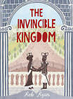The Invincible Kingdom: Book 3 by Rob Ryan (Hardback, 2015)