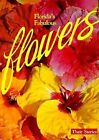 Florida's Fabulous Flowers 9780911977011 by Winston Williams Paperback