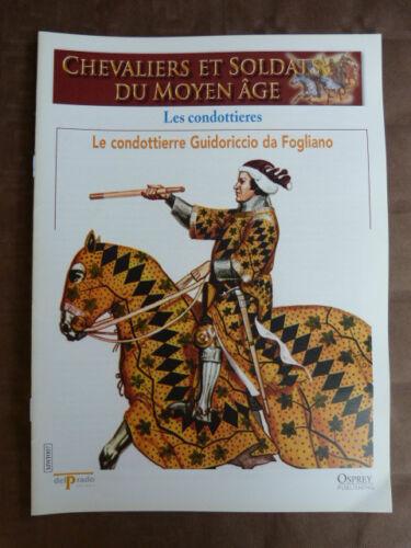 Chevaliers et soldats du moyen-âge DELPRADO - OSPREY - fascicule n° 7