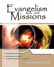 Evangelism and Missions by Dag Heward-Mills (2011, Paperback)