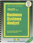 Business Systems Analyst: Test Preparation Study Guide Questions & Answers by National Learning Corp (Spiral bound, 2014)