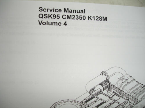 DISC Cummins Diesel SERVICE MANUAL QSK95 CM2350 K128M Engine Shop Complete 4VOLS